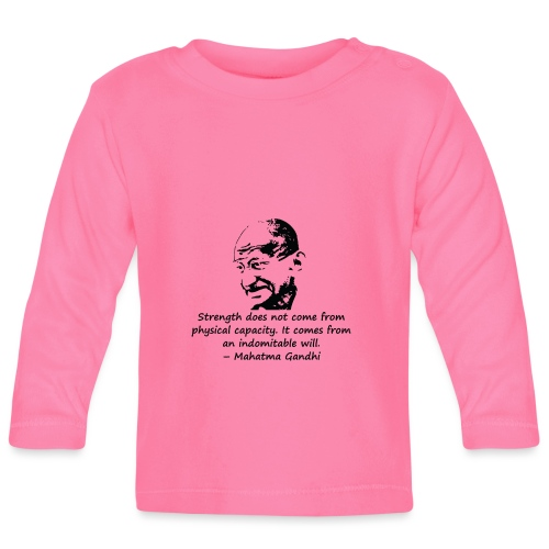 Strength Comes from Will - Baby Long Sleeve T-Shirt