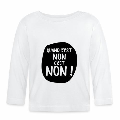 NON ! - T-shirt manches longues Bébé