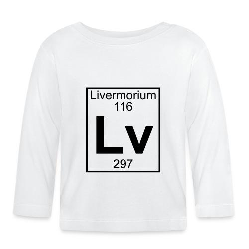 Livermorium (Lv) (element 116) - Baby Long Sleeve T-Shirt