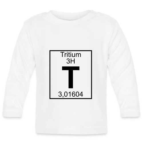 T (tritium) - Element 3H - pfll - Baby Long Sleeve T-Shirt