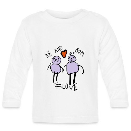 Me and Mom #Love - Baby Long Sleeve T-Shirt