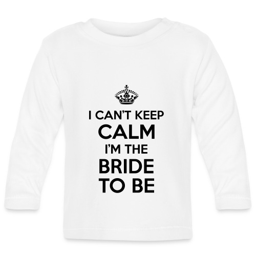 I can't keep calm, I'm the bride to be! - T-shirt