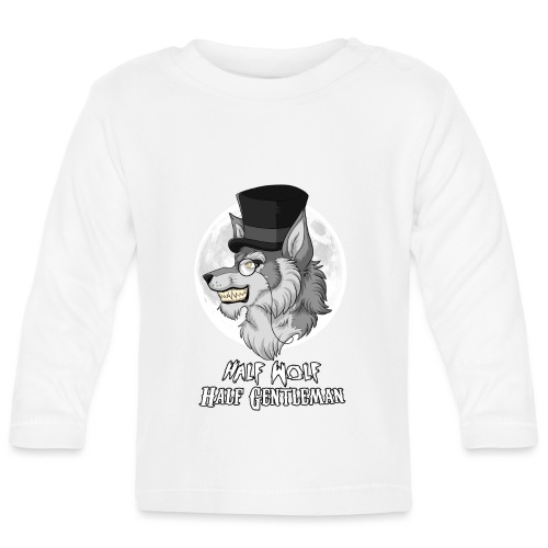 Half Wolf Half Gentleman - Baby Long Sleeve T-Shirt