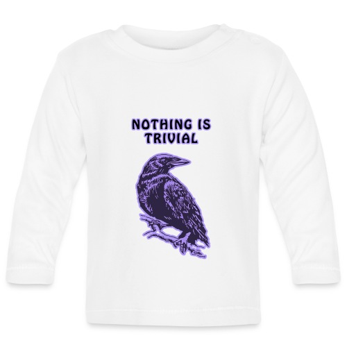 Lilac Crow - Nothing is Trivial - Baby Long Sleeve T-Shirt