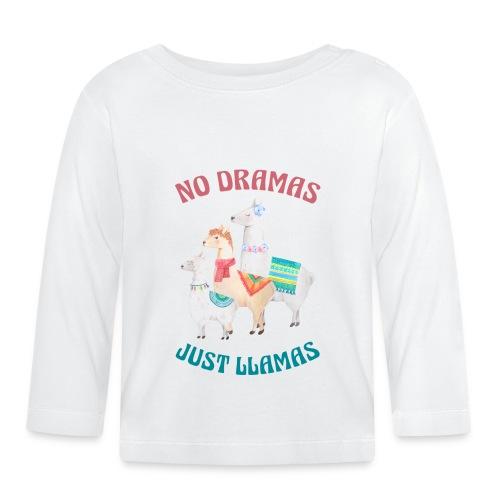 No Dramas Just Llamas - Baby Long Sleeve T-Shirt