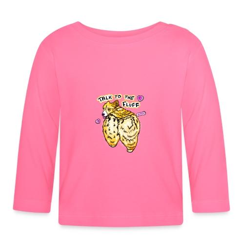 Talk to the fluff cute corgi butt dog lover funny - Koszulka niemowlęca z długim rękawem