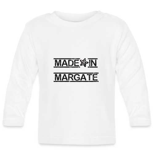 Made in Margate - Black - Baby Long Sleeve T-Shirt