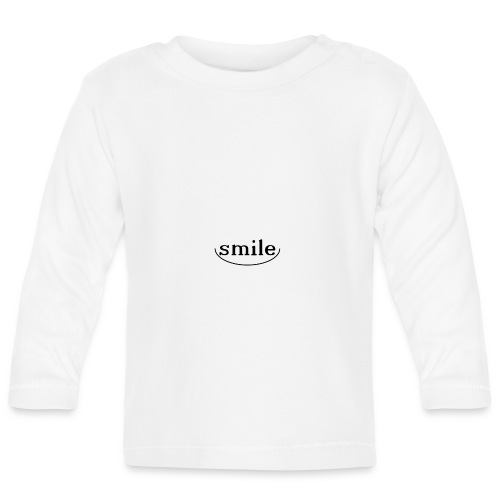 Do not you even want to smile? - Baby Long Sleeve T-Shirt