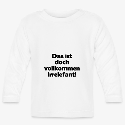 Irrelefant schwarz - Baby Langarmshirt