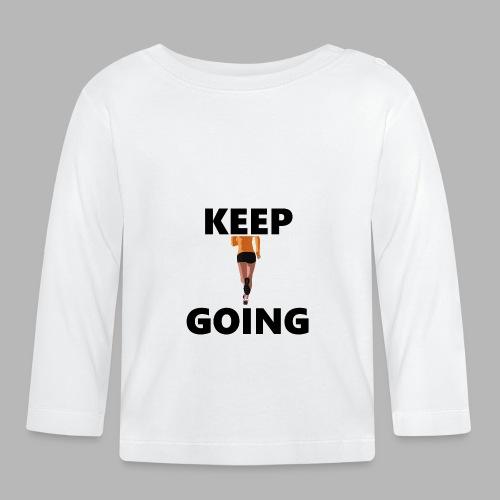 Keep going - Baby Langarmshirt