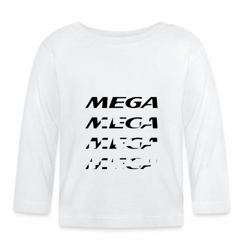 MEGA - Baby Long Sleeve T-Shirt