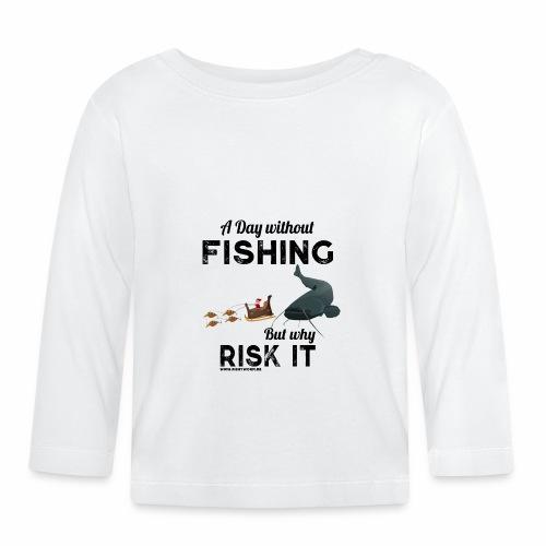 A Day Fishing Tag Angeln Weihnachten Wels Crank - Baby Langarmshirt