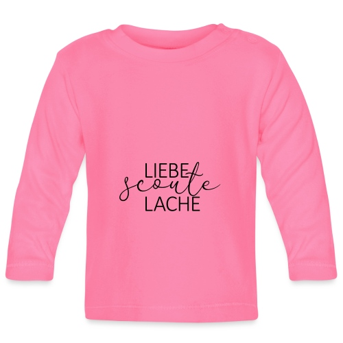 Liebe Scoute Lache Lettering - Farbe frei wählbar - Baby Langarmshirt