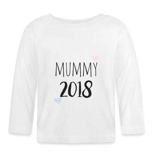 Mummy 2018 - Baby Langarmshirt