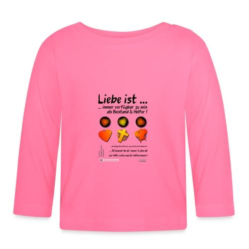Design Liebe ist immer verfügbar zu sein - Baby Langarmshirt