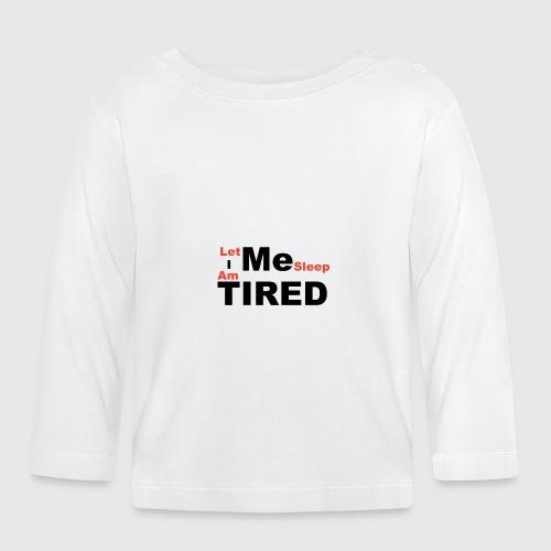 Let Me Sleep. - T-shirt