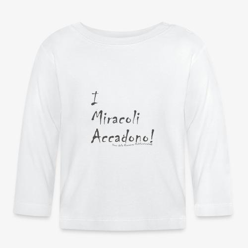 i miracoli accadono - Maglietta a manica lunga per bambini