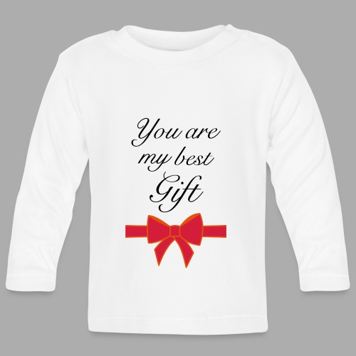 you are my best gift - Baby Long Sleeve T-Shirt