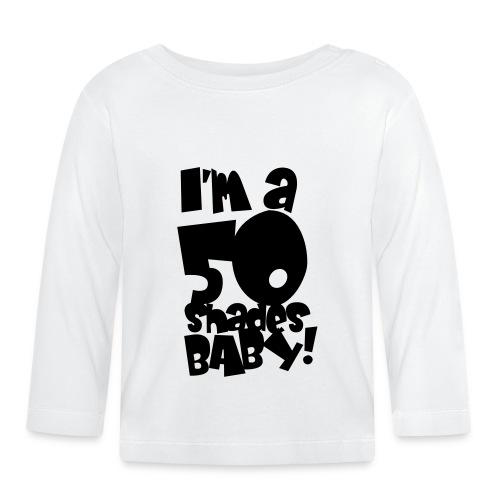 50 shades - Baby Long Sleeve T-Shirt