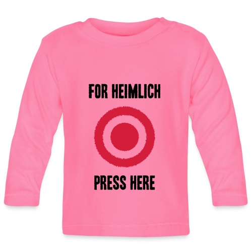 For Heimlich Press Here - Baby Long Sleeve T-Shirt