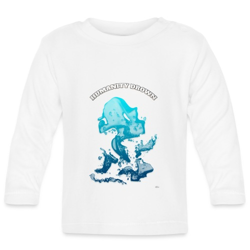 Humanity Drown (us) -by- T-shirt chic et choc - T-shirt manches longues Bébé
