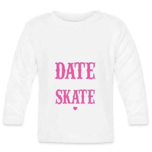 datwe skate - randkowa łyżwa - Koszulka niemowlęca z długim rękawem