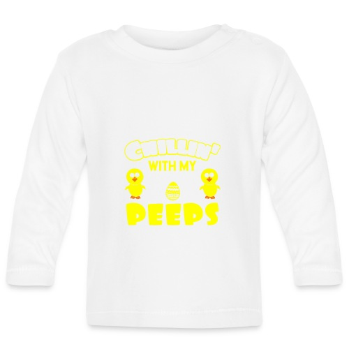 Chilling With My Peeps - Funny Easter Day - Baby Langarmshirt