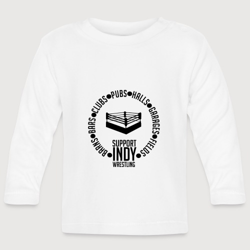 Support Indy Wrestling Anywhere - Baby Long Sleeve T-Shirt