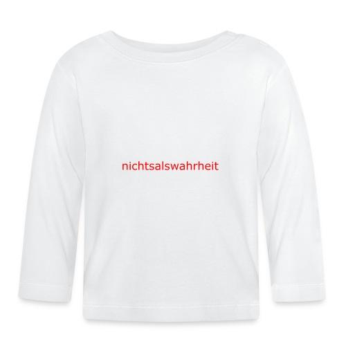 nichtsalswahrheit - Baby Langarmshirt