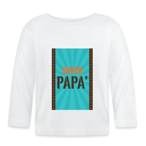 SUPER PAPà - Maglietta a manica lunga per bambini