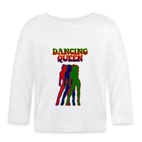 Dancing Queen - Baby Long Sleeve T-Shirt