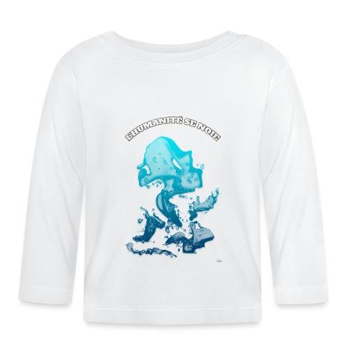 L'humanité se noie (Fr) - By T-shirt chic et choc - T-shirt manches longues Bébé