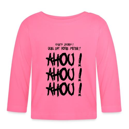 Gilets jaunes Ahou Ahou Ahou - T-shirt manches longues Bébé