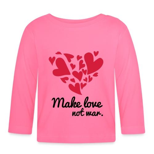 Make Love Not War T-Shirt - Baby Long Sleeve T-Shirt