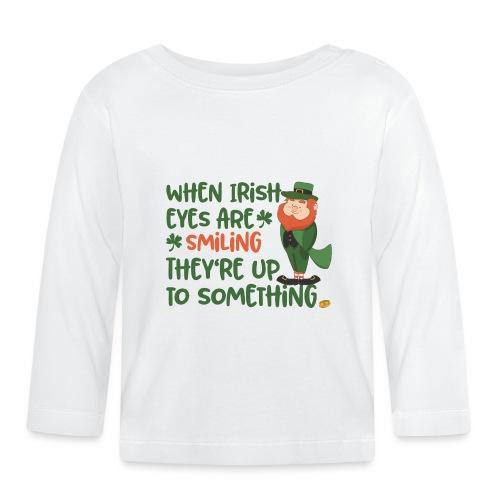 Irish eyes shine - Irish leprechaun - Baby Long Sleeve T-Shirt