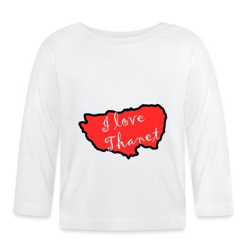 I Love Thanet - Baby Long Sleeve T-Shirt