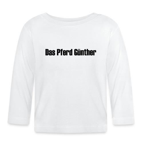 Original Das Pferd Günther Schriftzug - Baby Langarmshirt