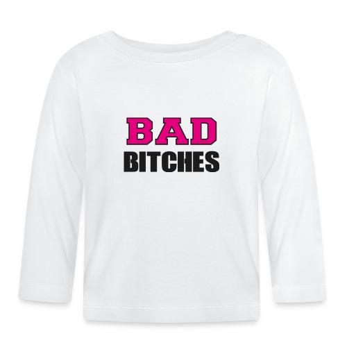 Bad Bitches Junggesellinnenabschied JGA - Baby Langarmshirt