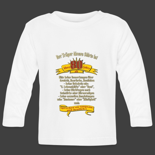 über 80 Jahre, original RAHMENLOS® Design - Baby Langarmshirt