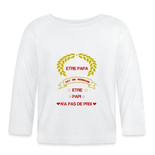 Tee-Shirt manches courtes, être papa c'est un hon - T-shirt manches longues Bébé
