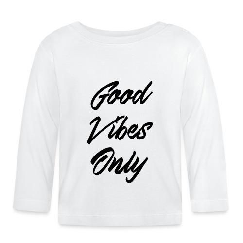 good vibes only - T-shirt manches longues Bébé