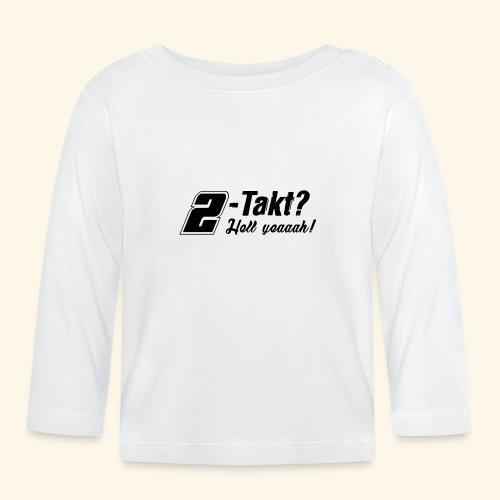 Zweitakt-Liebe 2-Takt 2-Stroke Motor - Baby Langarmshirt