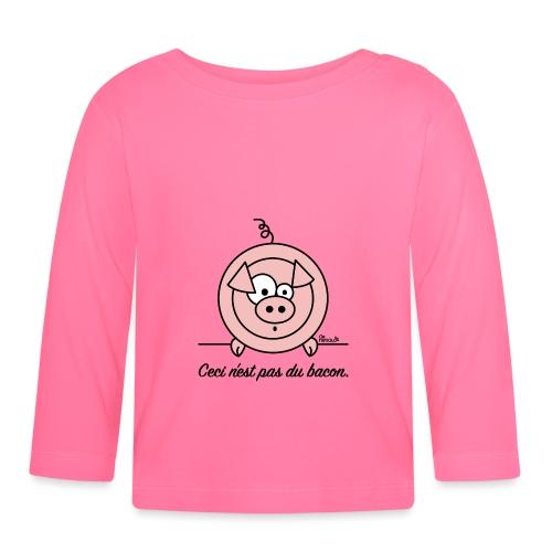 Cochon, Ceci n'est pas du Bacon - T-shirt manches longues Bébé