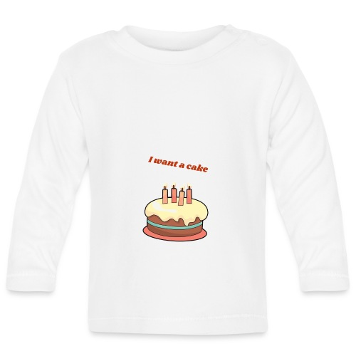 I want a cake - Långärmad T-shirt baby