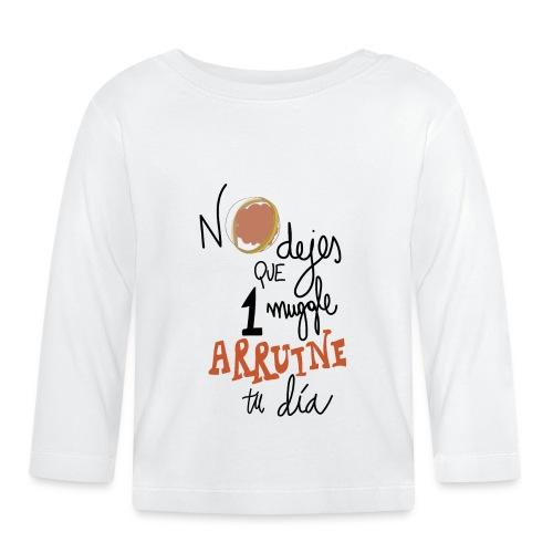No dejes que 1 muggle arruine tu dia - Camiseta manga larga bebé