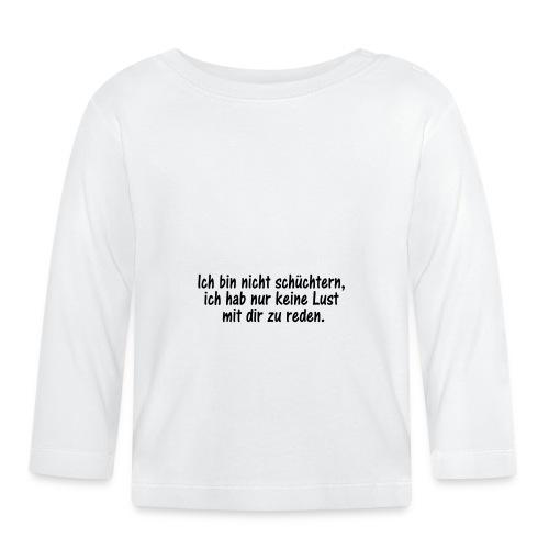 ich bin nicht schuechtern - Baby Langarmshirt