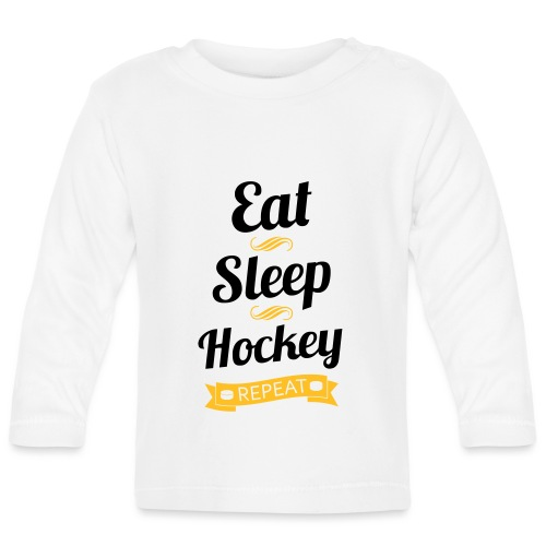 Eat Sleep Hockey Repeat - Baby Long Sleeve T-Shirt