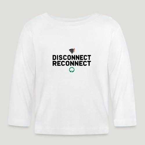 Disconnect Reconnect - Dein Wlan im Wald - Baby Langarmshirt