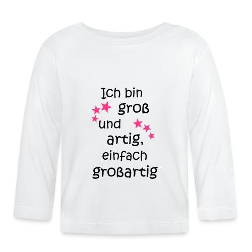 Ich bin gross und artig = großartig pink - Baby Langarmshirt