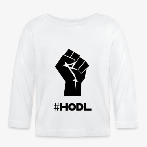 HODL-fist-b - Baby Long Sleeve T-Shirt
